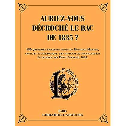 Auriez-vous décroché le bac de 1835 ?