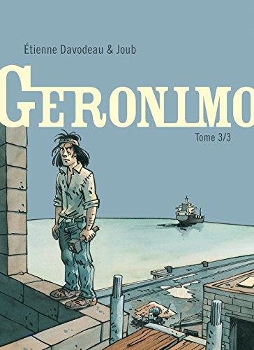 Geronimo - tome 3 - Geronimo 3/3