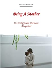 Being A Mother: It's A Different Hormone Altogether