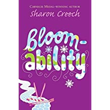Bloomability by Sharon Creech (2008-03-07)