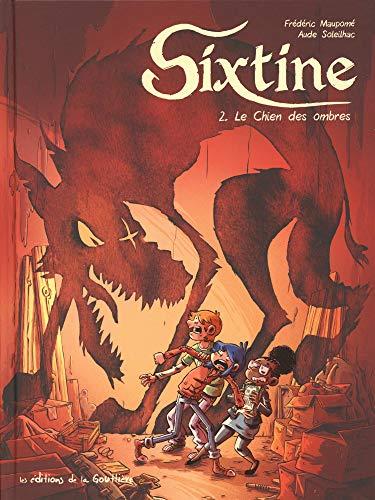 Sixtine, Tome 2 : Le chien des ombres