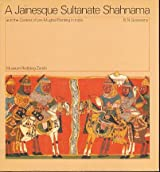 A jainesque Sultanate Shahnama and the context of pre-Mughal painting in India (Rietberg series on Indian art)