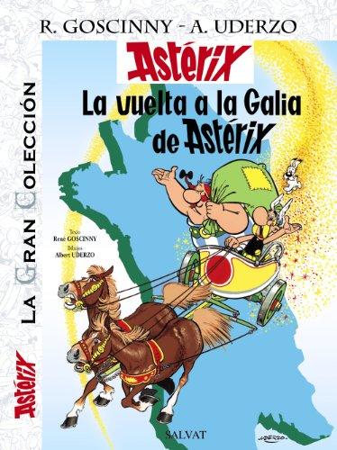 La vuelta a la Galia de Astérix. La Gran Colección (Castellano - A Partir De 10 Años - Astérix - La Gran Colección) por René Goscinny