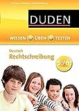 Wissen - Üben - Testen: Deutsch - Rechtschreibung 5./6. Klasse