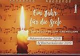 Ein Jahr für die Seele 2018/2019: Adventskalender 2018 & Wochenkalender 2019