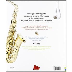 Il libro della musica. Tutto quello che c'è da sa
