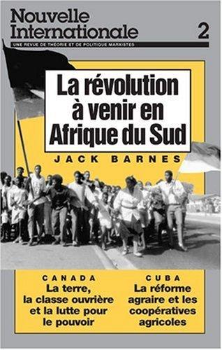 Revolucion a Venir en Afrique du Sud (Nouvelle Internationale) by Jack Barnes (1991-12-06)