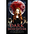 Dark Indiscretions (Dark Indiscretions Series Book 1)