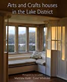 Front cover for the book Arts and Crafts Houses in the Lake District by Matthew Hyde