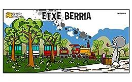 Gazta ipuinak: Etxe berria (Basque Edition) eBook