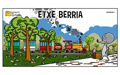 Gazta ipuinak: Etxe berria (Basque Edition) por J.M. Udakiola