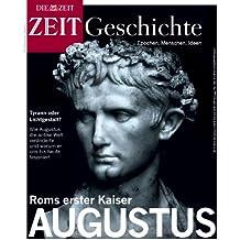 Roms erster Kaiser Augustus (ZEIT Geschichte)