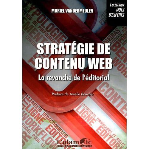 Strategie de Contenu Web - la Revanche de l'Editorial