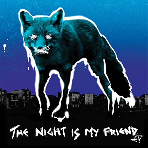 The Night Is My Friend EP [Exp...