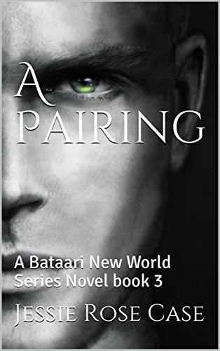 a-pairing-a-bataari-new-world-series-novel-book-3-english-edition