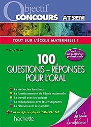 Objectif Concours Atsem - 100 questions réponses pour l'Oral