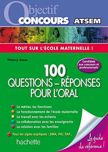 Objectif Concours Atsem - 100 questions réponses pour l'Oral par Thierry Vasse