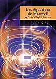 Les équations de Maxwell - De McCullagh à Lorentz
