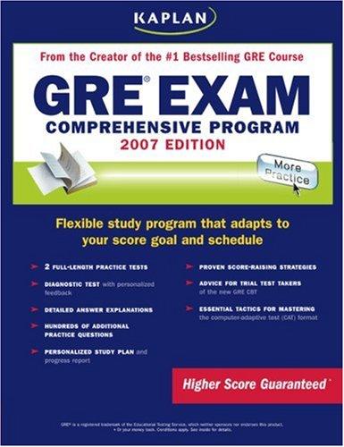 Kaplan GRE Exam, 2007 Edition: Comprehensive Program