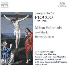 Fiocco: Missa Solemnis / Ave Maria / Homo Quidam