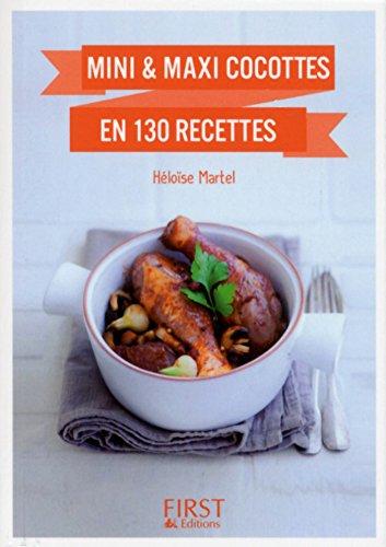 Petit Livre de - Mini et maxi cocottes en 130 recettes (Le petit livre) (French Edition) Petite Cocotte