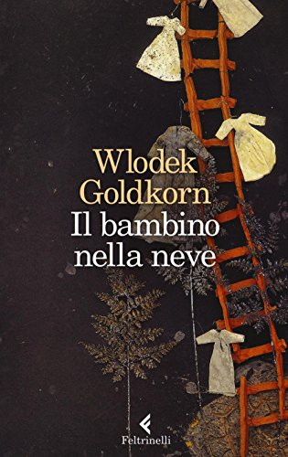 Il bambino nella neve di Wlodek Goldkorn