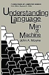 Understanding Language: Man or Machine (Environment & Policy)