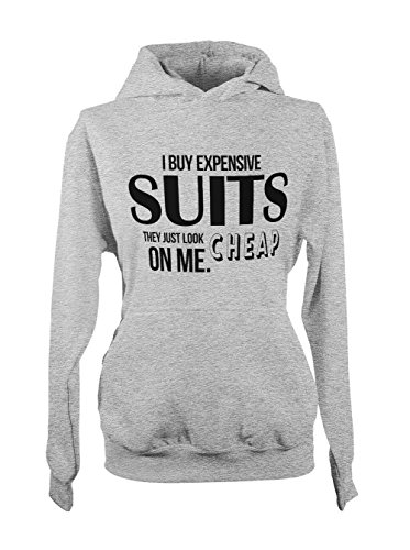I Buy Expensive Suits They Just Look Cheap On Me Sarcastic Amusant Femme Capuche Sweatshirt Gris