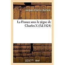 La France sous le règne de Charles X