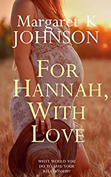 For Hannah, With Love by [Johnson, Margaret K]