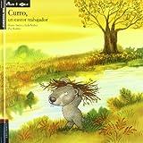 Curro, un castor trabajador / Curro, a Busy Beaver (Cuentos Del Viejo Roble / Tales of the Old Oak Tree) (Spanish Edition) by Rocio Anton (2011-05-30)