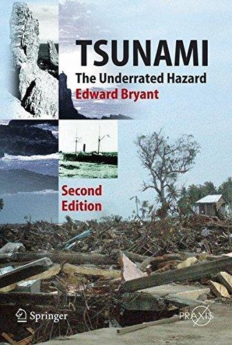 Tsunami: The Underrated Hazard (Springer Praxis Books / Geophysical Sciences) by Edward Bryant (2007-12-12)