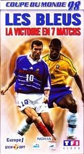 Les bleus : la victoire en 7 matches [VHS]