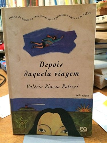 Depois Daquela Viagem (Em Portuguese do Brasil) PDF Books