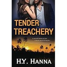 TENDER TREACHERY (The TENDER Series ~ Book 2) (Volume 2) by H.Y. Hanna (2015-03-02)