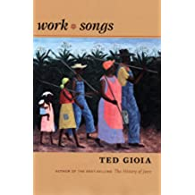 Work Songs (English Edition)