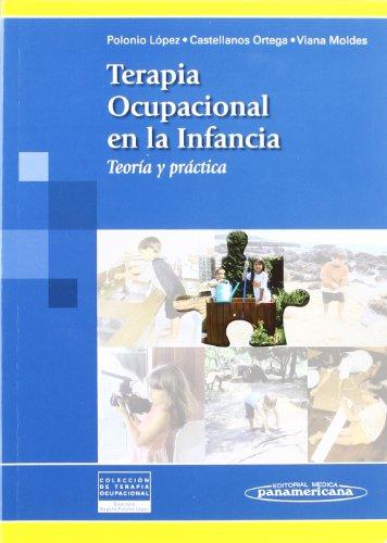Terapia Ocupacional en la Infancia: Teoría y Práctica por Begoña Polonio López