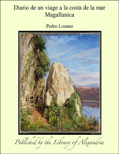 Diario de un viage a la costa de la mar Magallanica