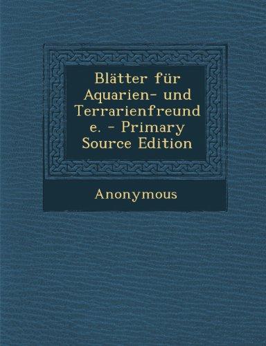 Blätter für Aquarien- und Terrarienfreunde.