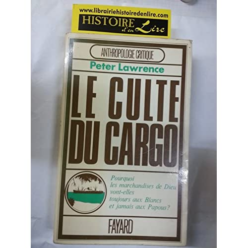 Le culte du cargo Anthropologie critique