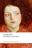 The World's Classics: The Mill on the Floss (Oxford World's Classics)