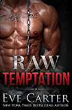 Raw Temptation (Tempted Book 2)