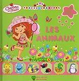 Charlotte aux Fraises : Les animaux