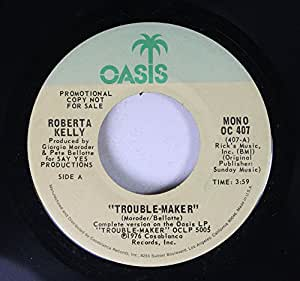 ROBERTA KELLY / THE TROUBLE MAKER