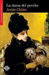 La dama del perrito par  Anton Chéjov