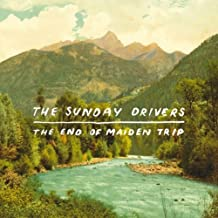 The End of Maiden Trip by Sunday Drivers