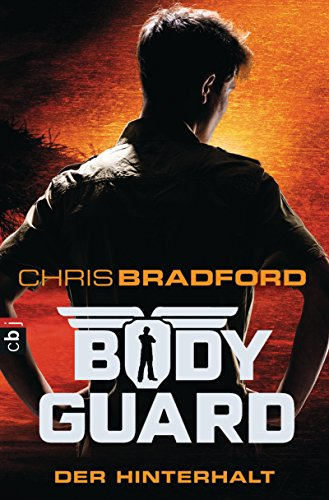 Bodyguard - Der Hinterhalt (Die Bodyguard-Reihe 3) (German Edition) por Chris Bradford