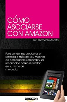 Cómo Asociarse con Amazon de [Acosta, Clemente]