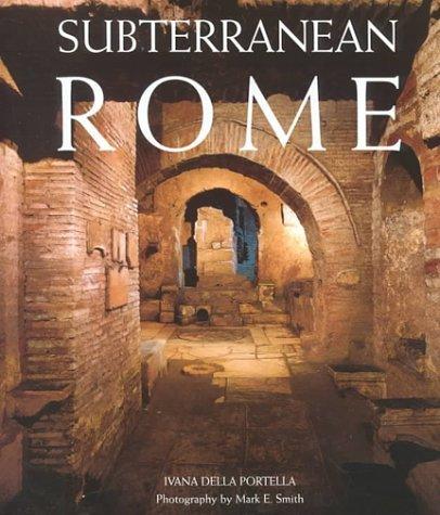 Subterranean Rome by Ivana Della Portella (2000-03-02)