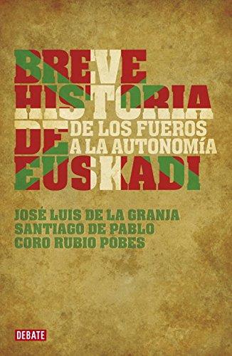 Breve historia de Euskadi: De los fueros a la autonomía por Coro Rubio Pobes